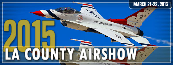 LA County Airshow 2015 Day 1 Photo Gallery