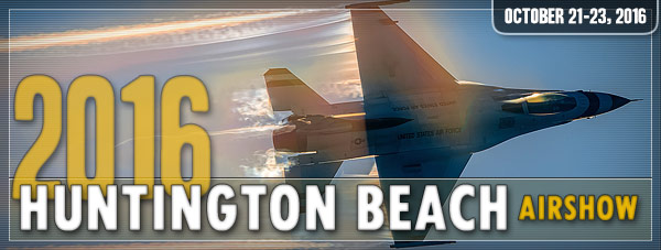 Huntington Beach Airshow 2016 Day 1 Photo Gallery