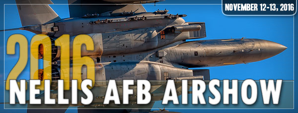 Nellis AFB Airshow 2016 Day 2 Photo Gallery