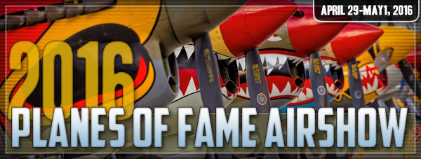 Planes of Fame Airshow 2016 Day 1 Photo Gallery