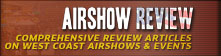 Reviews of US Airshows from around the West Coast